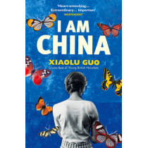 I Am China by Xiaolu Guo, 9780099583738