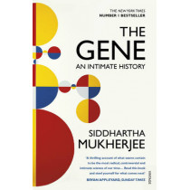 The Gene: An Intimate History by Siddhartha Mukherjee, 9780099584575