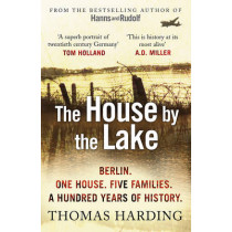 The House by the Lake by Thomas Harding, 9780099592044