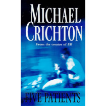 Five Patients by Michael Crichton, 9780099601111