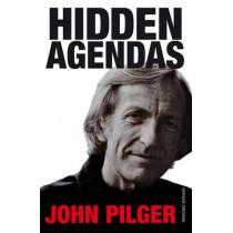 Hidden Agendas by John Pilger, 9780099741510