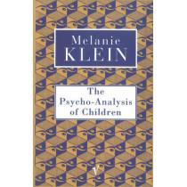 The Psycho-Analysis of Children by The Melanie Klein Trust, 9780099752912