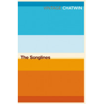 The Songlines by Bruce Chatwin, 9780099769910