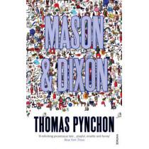 Mason & Dixon by Thomas Pynchon, 9780099771913