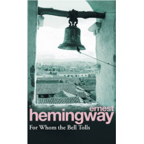 For Whom The Bell Tolls by Ernest Hemingway, 9780099908609