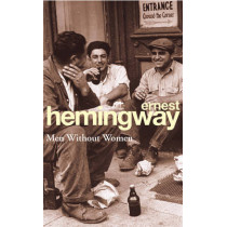Men Without Women by Ernest Hemingway, 9780099909309