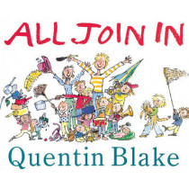 All Join In by Quentin Blake, 9780099964704