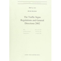 The Traffic Signs Regulations and General Directions 2002 by Great Britain, 9780110429427