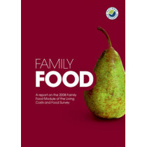 Family Food: A Report on the Expenditure and Food Survey: 2008 by Great Britain: Department for Environment, Food and Rural Affairs, 9780112432876