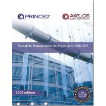 Raussir le management de projet avec PRINCE2 [French print version of Managing successful projects with PRINCE2] by Office of Government Commerce, 9780113312153