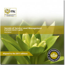 Secrets of service level management: a process owner's guide by Ami Nahari, 9780113313525
