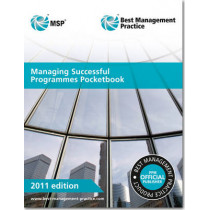 Managing successful programmes pocketbook [single copy] by Great Britain: Cabinet Office, 9780113313549