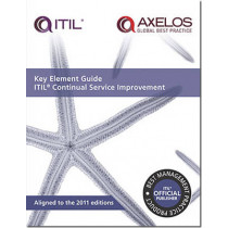 Key element guide ITIL continual service improvement by Vernon Lloyd, 9780113313648