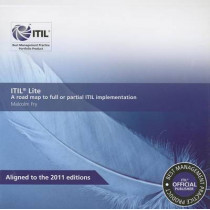 ITIL lite: a road map to full or partial ITIL implementation by Malcolm Fry, 9780113313839
