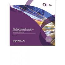 Adopting Service Governance: Governing portfolio value for sound corporate citizenship by Peter Brooks, 9780113314652