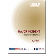 Major incident LESLP manual by London Emergency Services Liaison Panel (LESLP), 9780113413386