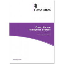 Covert human intelligence sources: code of practice by Great Britain: Home Office, 9780113413744