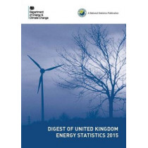 Digest of United Kingdom energy statistics 2014 by Great Britain: Department of Energy and Climate Change, 9780115155314