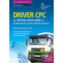Driver CPC - the official DSA guide for professional goods vehicle drivers by Driving Standards Agency, 9780115530012