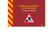 Safety at street works and road works: a code of practice by Great Britain: Department for Transport, 9780115531453