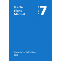 Traffic signs manual: Chapter 7: The design of traffic signs by Great Britain: Department for Transport, 9780115532221
