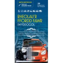 Rheolau'r ffordd fawr: swyddogol, rhifyn diwygiedig 2015, [Welsh language version of the Official Highway code] by Driving Standards Agency, 9780115533419