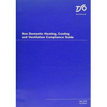 Non Domestic Heating, Cooling and Ventilation Guide by Stationery Office, 9780117036482