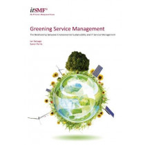 Greening service management: the relationship between environmental sustainability and service management by Ian Salvage, 9780117068797