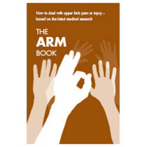 Arm Book: How to Deal with Upper Limb Pain or Injury, [Single Copy] by Nicholas A.S. Kendall, 9780117069145