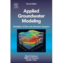 Applied Groundwater Modeling: Simulation of Flow and Advective Transport by Mary P. Anderson, 9780120581030