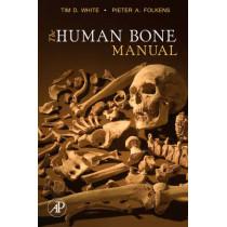 The Human Bone Manual by Tim D. White, 9780120884674