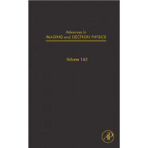 Advances in Imaging and Electron Physics: Volume 145 by Peter W. Hawkes, 9780123739070