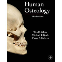 Human Osteology by Tim D. White, 9780123741349