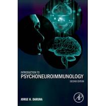 Introduction to Psychoneuroimmunology by Jorge H. Daruna, 9780123820495