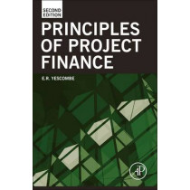 Principles of Project Finance by E. R. Yescombe, 9780123910585