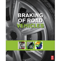 Braking of Road Vehicles by Andrew J. Day, 9780123973146