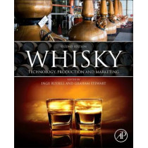 Whisky: Technology, Production and Marketing by Inge Russell, 9780124017351