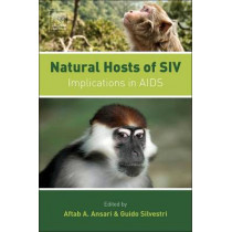 Natural Hosts of SIV: Implication in AIDS by Aftab A. Ansari, 9780124047341