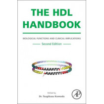 The HDL Handbook: Biological Functions and Clinical Implications by Tsugikazu Komoda, 9780124078673