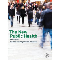 The New Public Health by Theodore H. Tulchinsky, 9780124157668