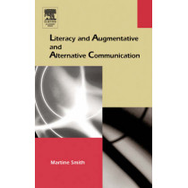 Literacy and Augmentative and Alternative Communication by Martine Smith, 9780126503593