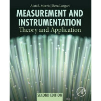 Measurement and Instrumentation: Theory and Application by Alan S. Morris, 9780128008843
