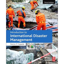 Introduction to International Disaster Management by Damon P. Coppola, 9780128014776