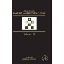 Advances in Imaging and Electron Physics: Volume 152 by Peter W. Hawkes, 9780128022535
