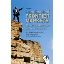 Handbook of Frontier Markets: The African, European and Asian Evidence by Panagiotis Andrikopoulos, 9780128037768