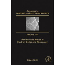 Particles and Waves in Electron Optics and Microscopy: Volume 194 by Peter W. Hawkes, 9780128048146