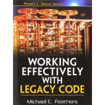 Working Effectively with Legacy Code, 9780131177055