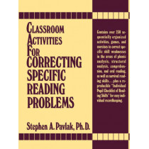Classroom Activities For Correcting Specific Reading Problems by Stephen A. Pavlak, 9780131362192