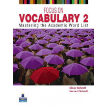 Focus on Vocabulary 2: Mastering the Academic Word List by Diane Schmitt, 9780131376175