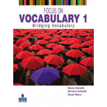 Focus on Vocabulary 1: Bridging Vocabulary by Diane Schmitt, 9780131376199